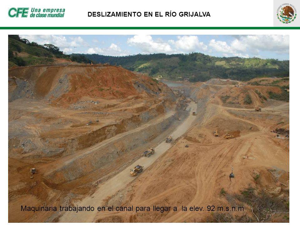 DESLIZAMIENTO EN EL RÍO GRIJALVA Maquinaria trabajando en el canal para llegar a la elev. 92 m.s.n.m