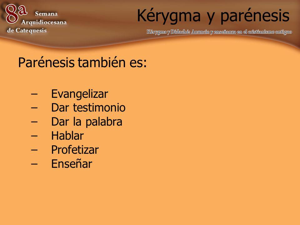 Kérygma y parénesis Un predicador puede recurrir a la dicción enfática, a la repetición, a la promesa y a la amenaza.