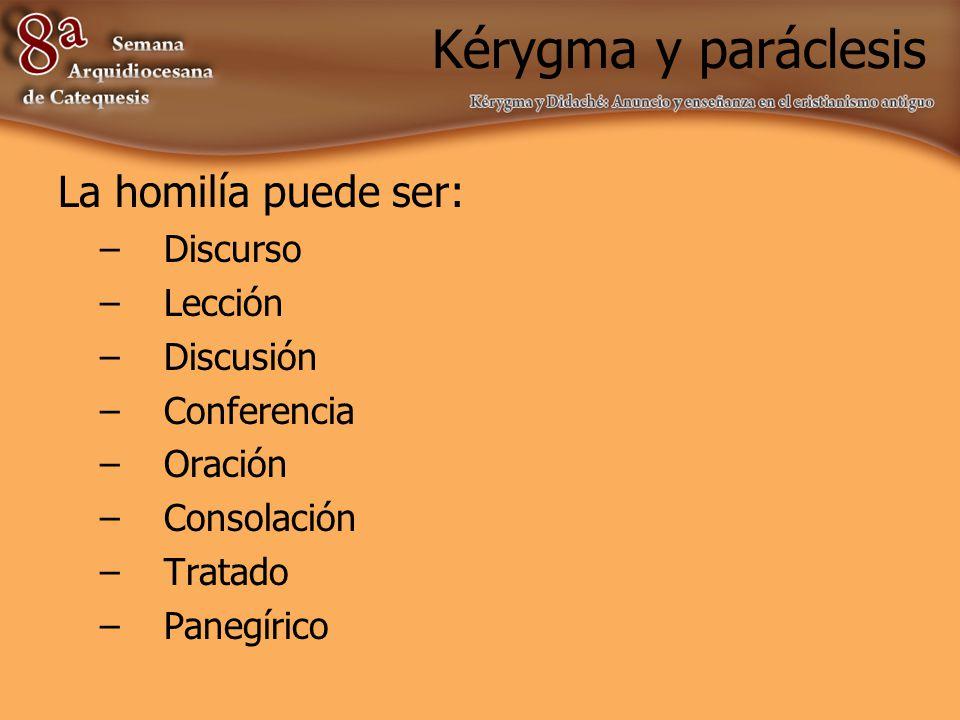 Kérygma y paráclesis La homilía debe: mover ánimos, deleitar y conmover.
