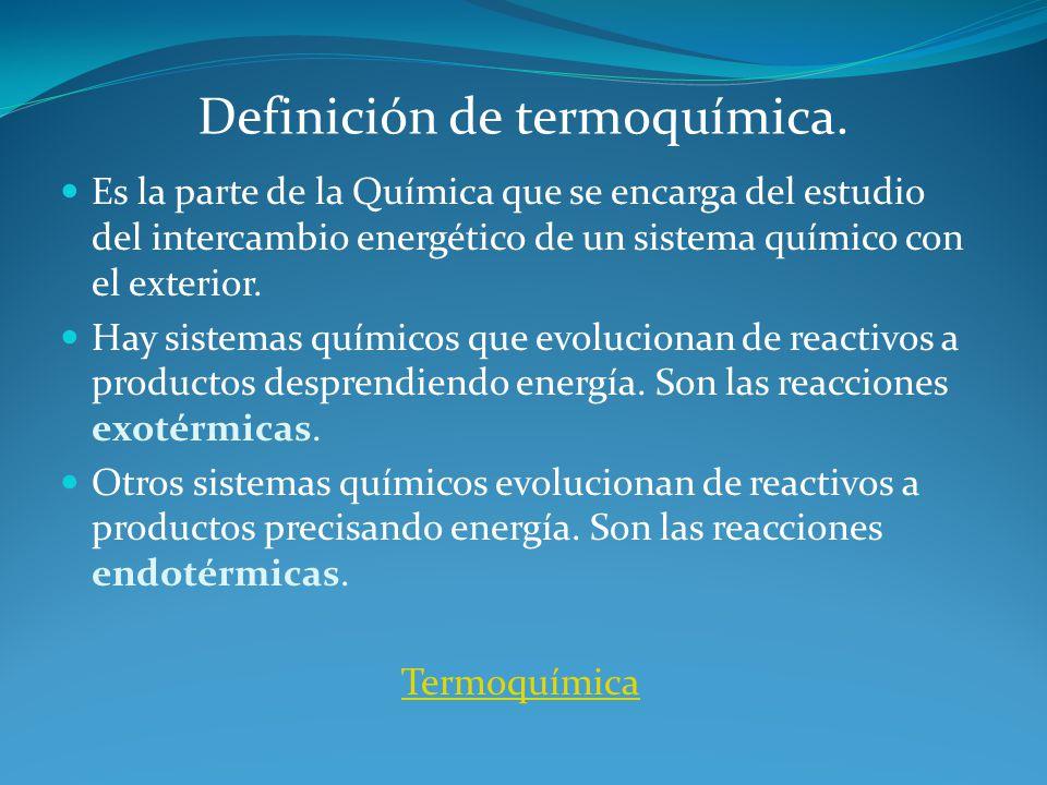 Definición de termoquímica.