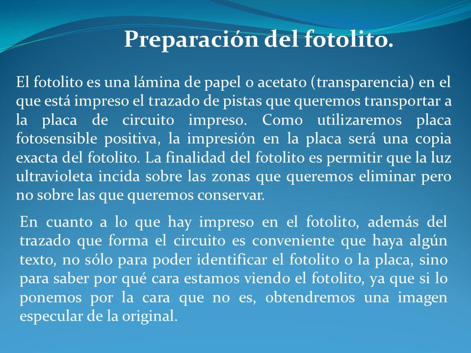 Preparación del fotolito. El fotolito es una lámina de papel o acetato (transparencia) en el que está impreso el trazado de pistas que queremos transp