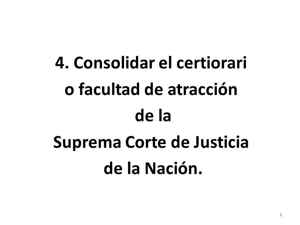 5.Modificar el requisito de mayoría calificada del artículo 105.
