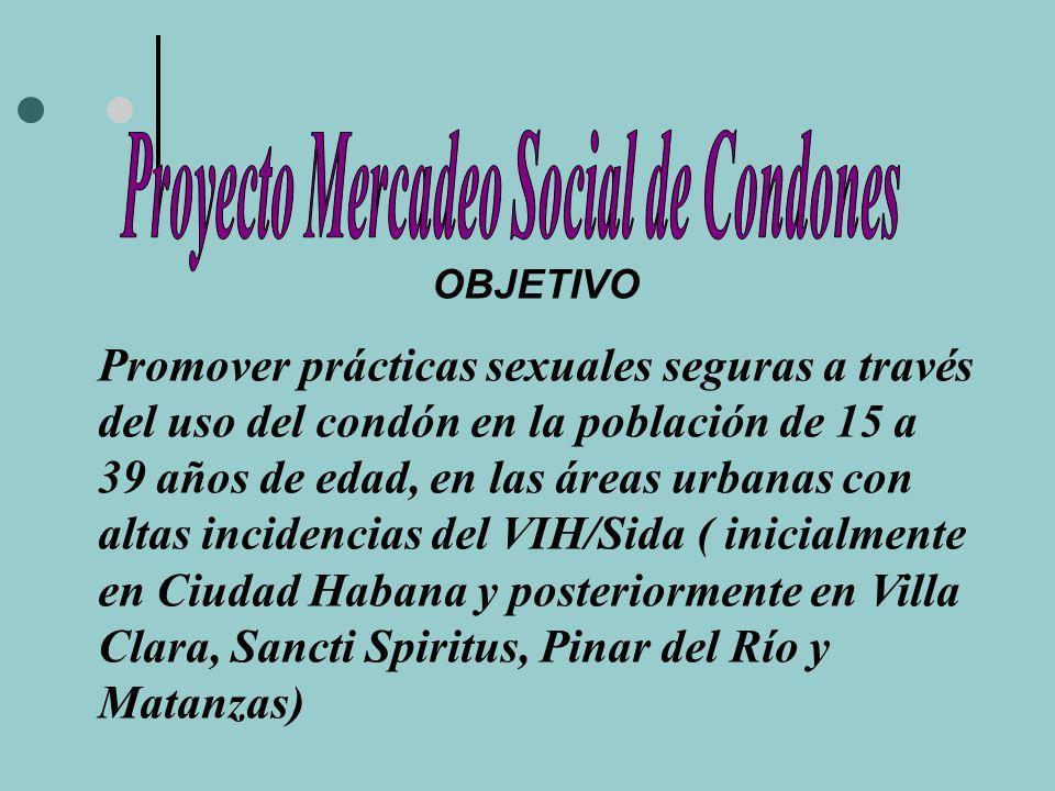 OBJETIVOS ESPECÍFICOS Mejorar el acceso a un condón de calidad Incrementar la capacidad local Aumentar la demanda para condones en la población meta Incrementar el uso del condón entre la población sexualmente activa de 15 a 39 años de edad que no lo usan o lo usan infrecuentemente