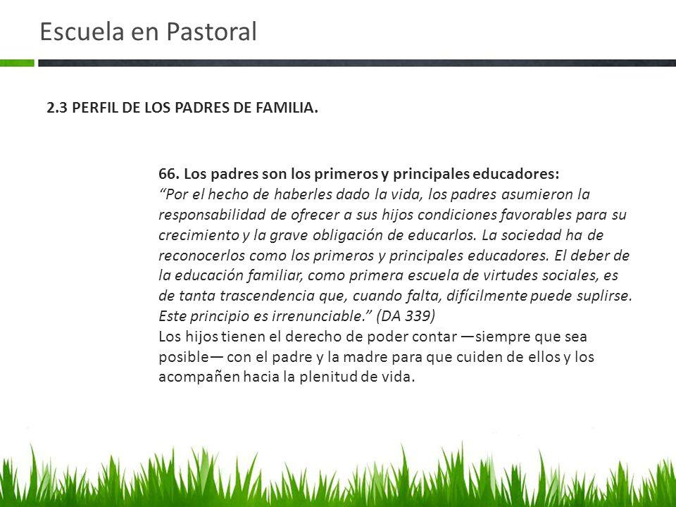 Escuela en Pastoral 66.