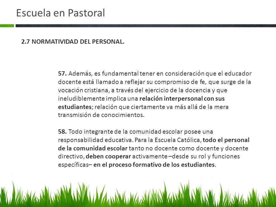 Escuela en Pastoral 57.