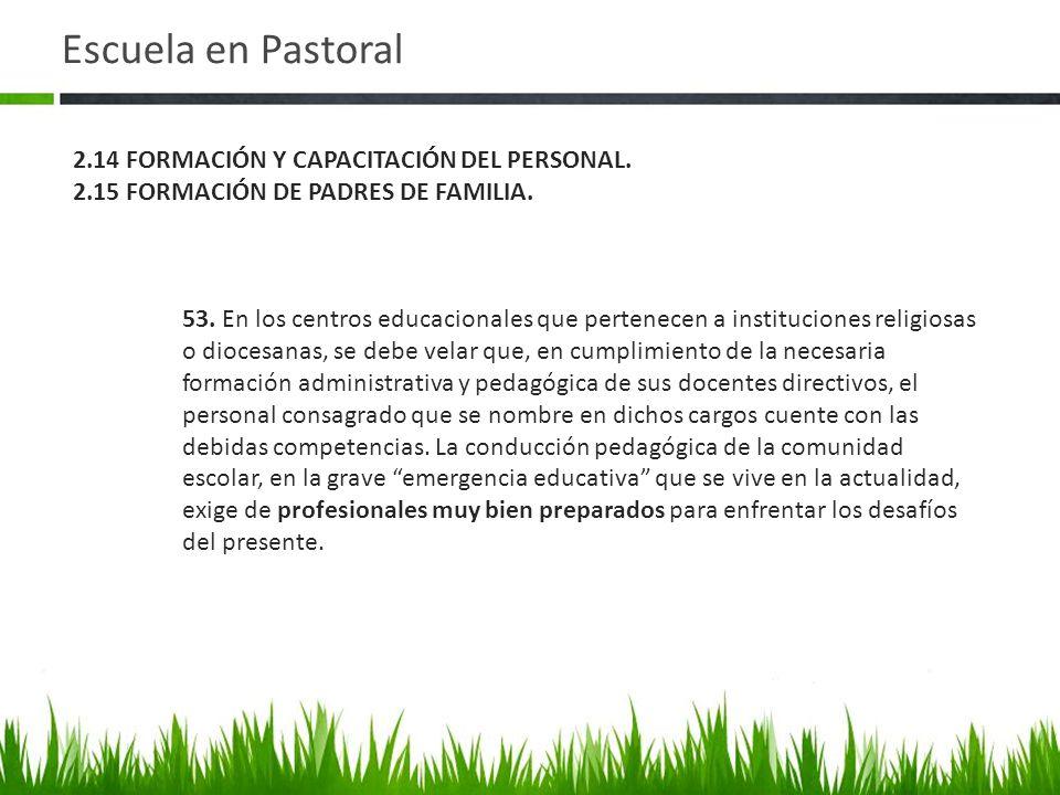 Escuela en Pastoral 53.