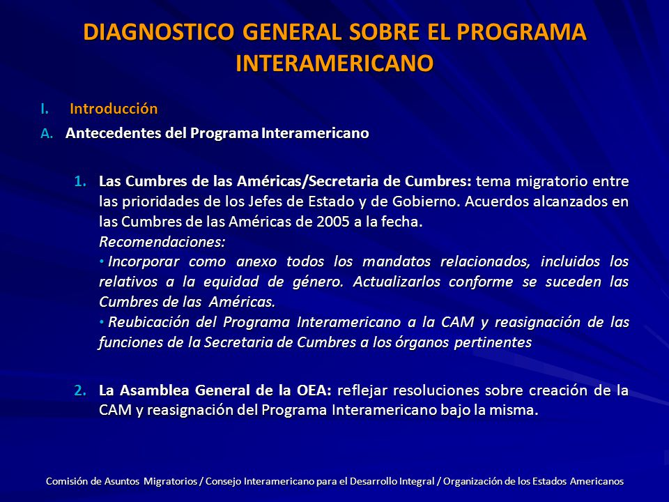 DIAGNOSTICO GENERAL SOBRE EL PROGRAMA INTERAMERICANO I.Introducción A.