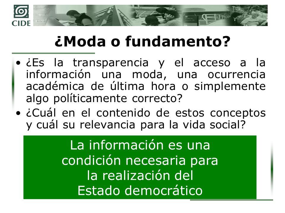¿Moda o fundamento? ¿Es la transparencia y el acceso a la información una moda, una ocurrencia académica de última hora o simplemente algo políticamen