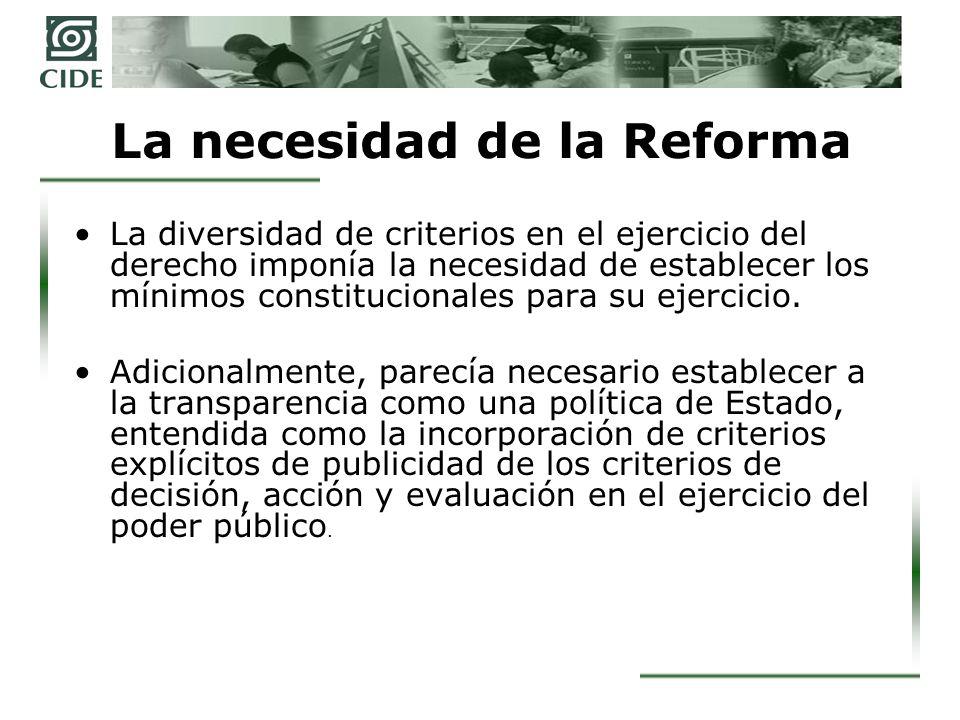 La segunda reforma constitucional En abril de 2007 el Congreso Federal aprobó una reforma al artículo 6 constitucional que introduce de manera explícita el derecho de acceso a la información.