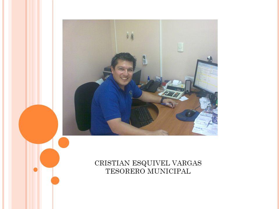 CRISTIAN ESQUIVEL VARGAS TESORERO MUNICIPAL