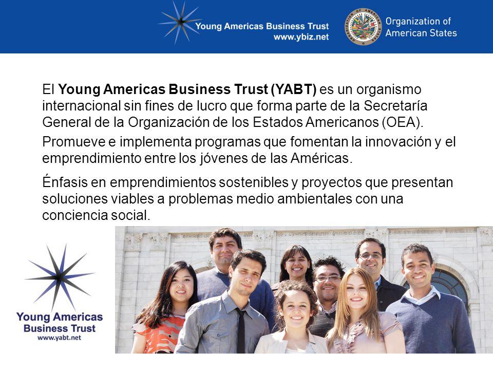 El Young Americas Business Trust (YABT) es un organismo internacional sin fines de lucro que forma parte de la Secretaría General de la Organización d