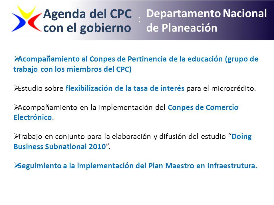 Agenda del CPC con el gobierno Departamento Nacional de Planeación : Acompañamiento al Conpes de Pertinencia de la educación (grupo de trabajo con los