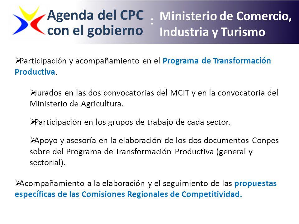 Agenda del CPC con el gobierno Ministerio de Comercio, Industria y Turismo : Participación y acompañamiento en el Programa de Transformación Productiv