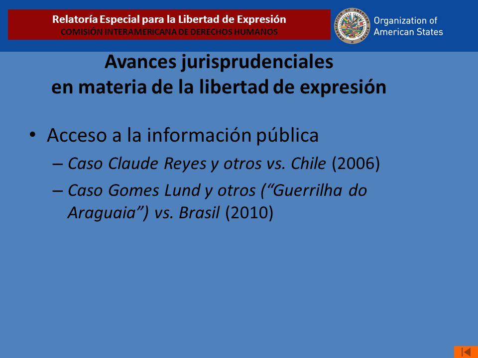 Avances jurisprudenciales en materia de la libertad de expresión Acceso a la información pública – Caso Claude Reyes y otros vs. Chile (2006) – Caso G