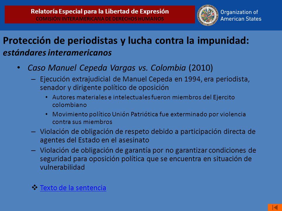 Protección de periodistas y lucha contra la impunidad: estándares interamericanos Caso Manuel Cepeda Vargas vs. Colombia (2010) – Ejecución extrajudic