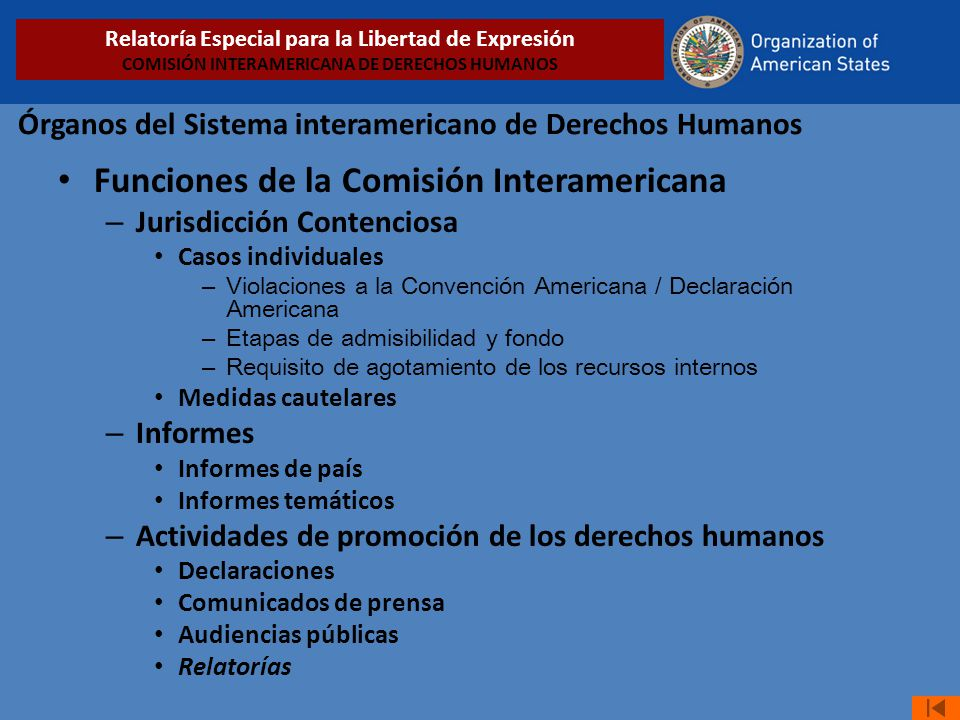 Órganos del Sistema interamericano de Derechos Humanos Funciones de la Comisión Interamericana – Jurisdicción Contenciosa Casos individuales – Violaci