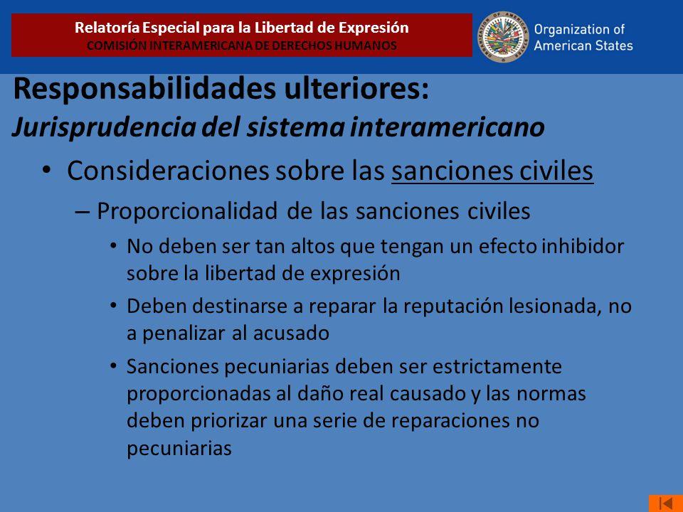 Responsabilidades ulteriores: Jurisprudencia del sistema interamericano Consideraciones sobre las sanciones civiles – Proporcionalidad de las sancione
