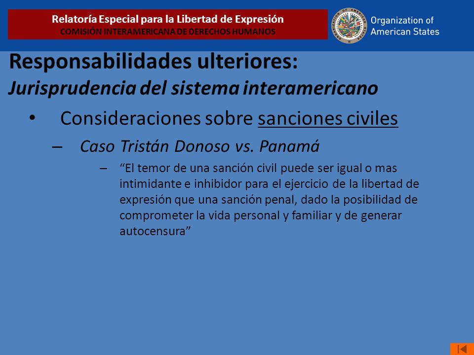 Responsabilidades ulteriores: Jurisprudencia del sistema interamericano Consideraciones sobre sanciones civiles – Caso Tristán Donoso vs.