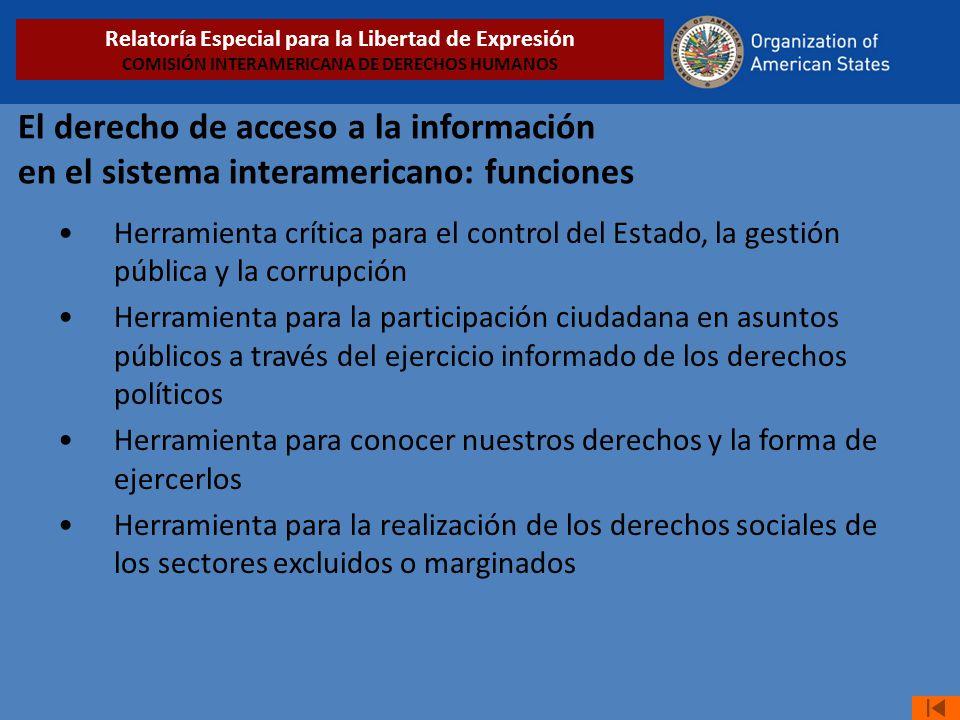 El derecho de acceso a la información en el sistema interamericano: funciones Herramienta crítica para el control del Estado, la gestión pública y la