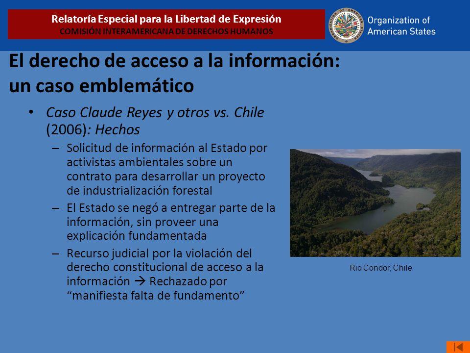 El derecho de acceso a la información: un caso emblemático Caso Claude Reyes y otros vs. Chile (2006): Hechos – Solicitud de información al Estado por