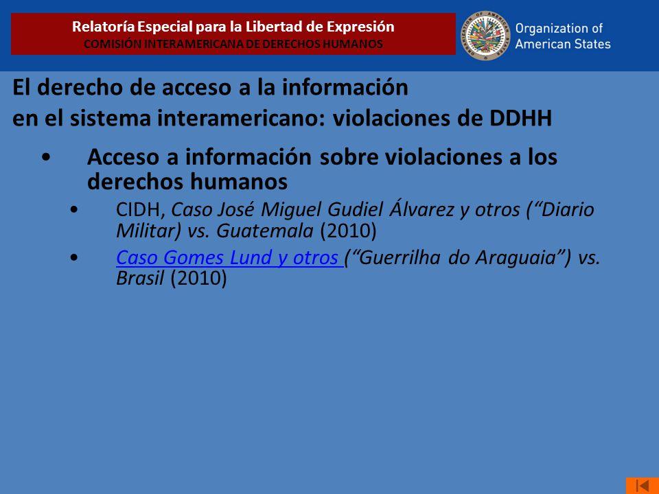 El derecho de acceso a la información en el sistema interamericano: violaciones de DDHH Acceso a información sobre violaciones a los derechos humanos CIDH, Caso José Miguel Gudiel Álvarez y otros (Diario Militar) vs.