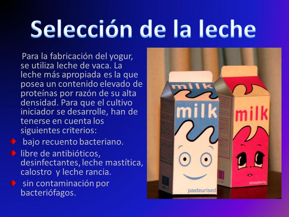 Para la fabricación del yogur, se utiliza leche de vaca.