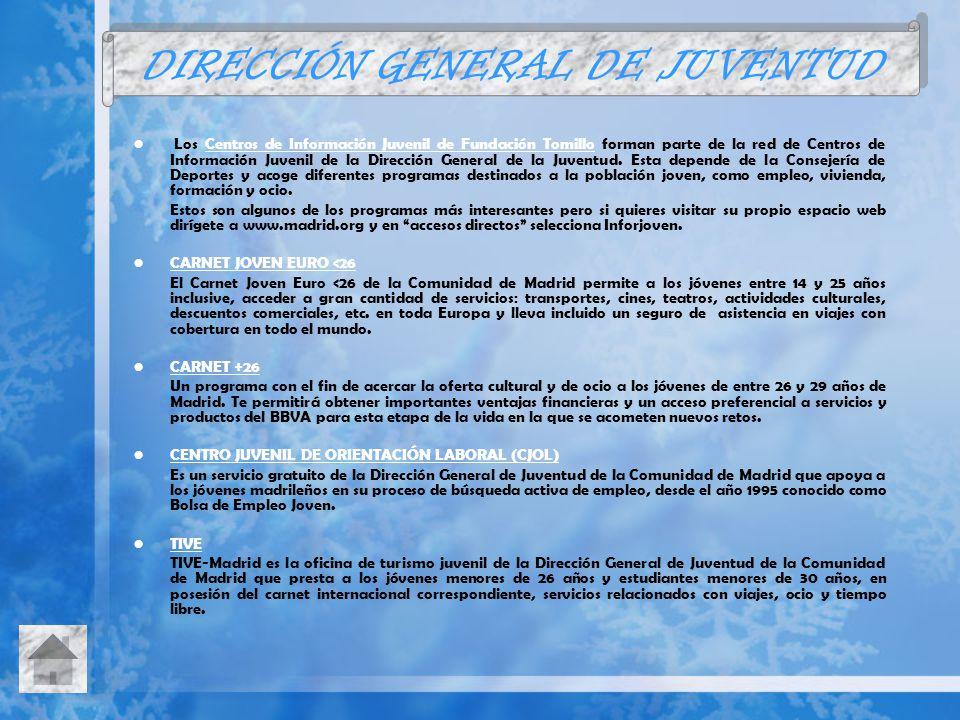 Los Centros de Información Juvenil de Fundación Tomillo forman parte de la red de Centros de Información Juvenil de la Dirección General de la Juventu