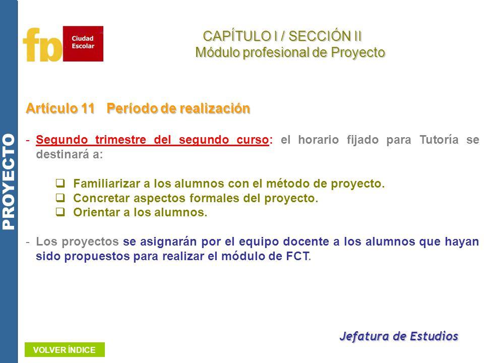 Artículo 11Período de realización -Segundo trimestre del segundo curso: el horario fijado para Tutoría se destinará a: Familiarizar a los alumnos con
