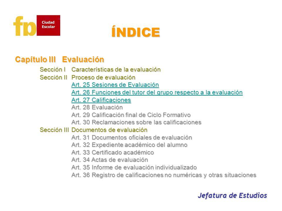 Capítulo IIIEvaluación Capítulo IIIEvaluación Sección ICaracterísticas de la evaluación Sección ICaracterísticas de la evaluación Sección II Proceso d