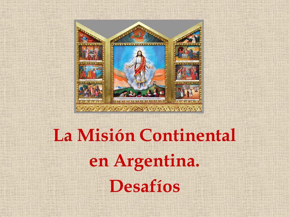 La Misión Continental en Argentina. Desafíos