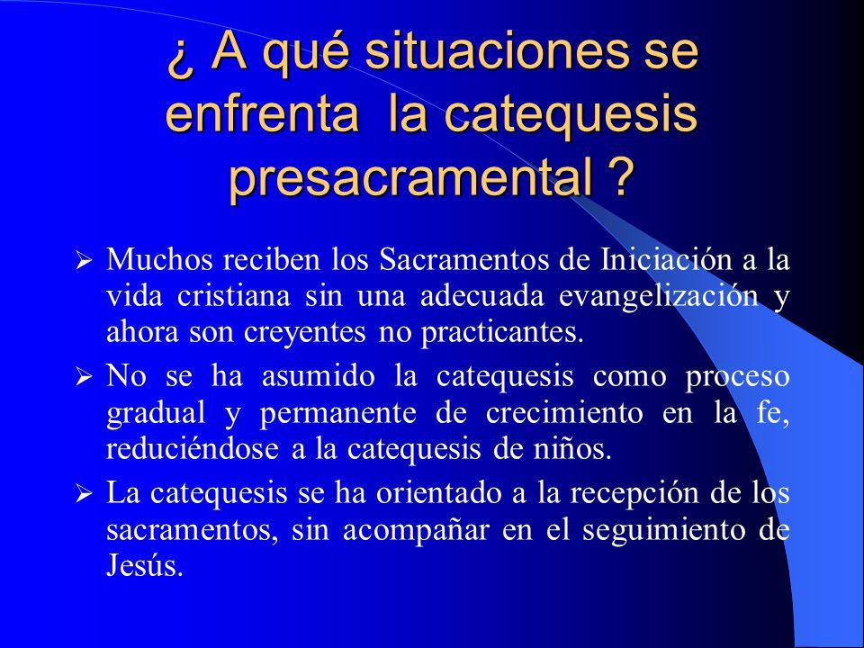 LA CATEQUESIS PRESACRAMENTAL EN RELACIÓN CON OTROS MOMENTOS DE LA CATEQUESIS