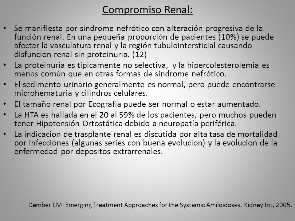 Compromiso Renal: Se manifiesta por síndrome nefrótico con alteración progresiva de la función renal. En una pequeña proporción de pacientes (10%) se