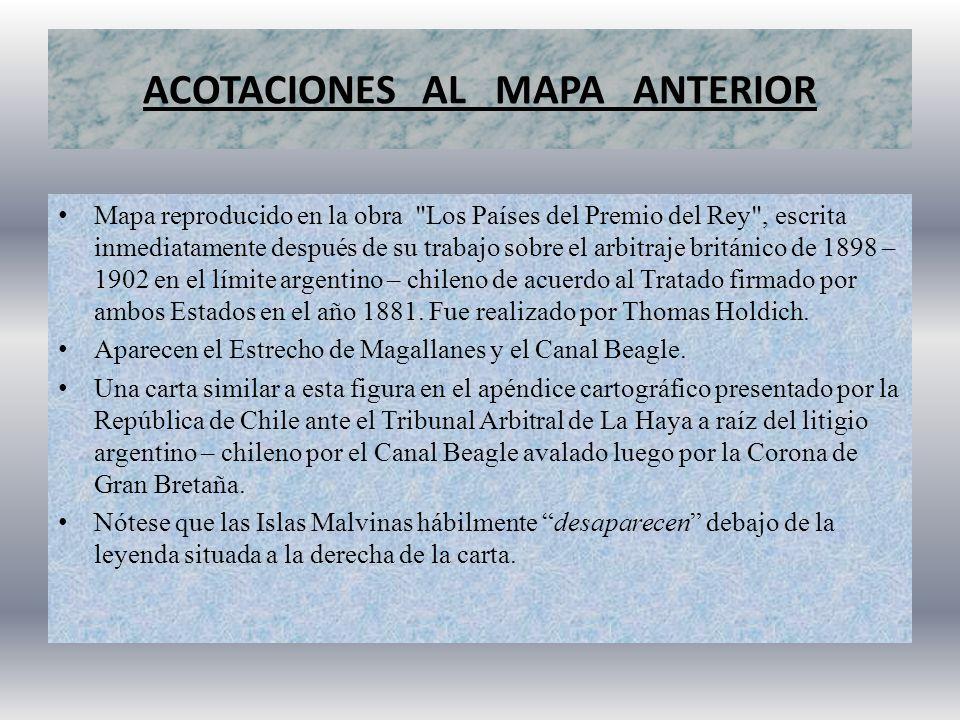 MAPA PRESENTADO ANTE EL TRIBUNAL ARBITRAL DE LA HAYA Este mapa figura en el apéndice cartográfico del litigio argentino-chileno por el canal Beagle presentado ante la Corte Internacional de Justicia de La Haya en el Tomo II, año 1974, lámina Nº 52 (Counter Memorial of the Argentine Republic.