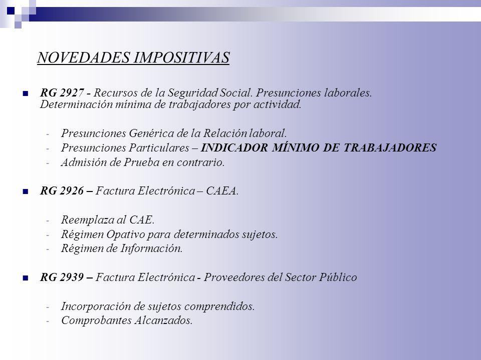 AGENTES DE RECAUDACIÓN CONDICIÓN 1 – Territorialidad : Art 318 DN B 1/2004 2 – Ingresos Anuales : más de $ 10.000.000 más de $ 12.000.000 distribuidores de combust.