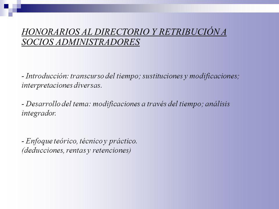 - Enfoque societario: funciones del directorio, remuneraciones, estatutos, asamblea o Consejo.