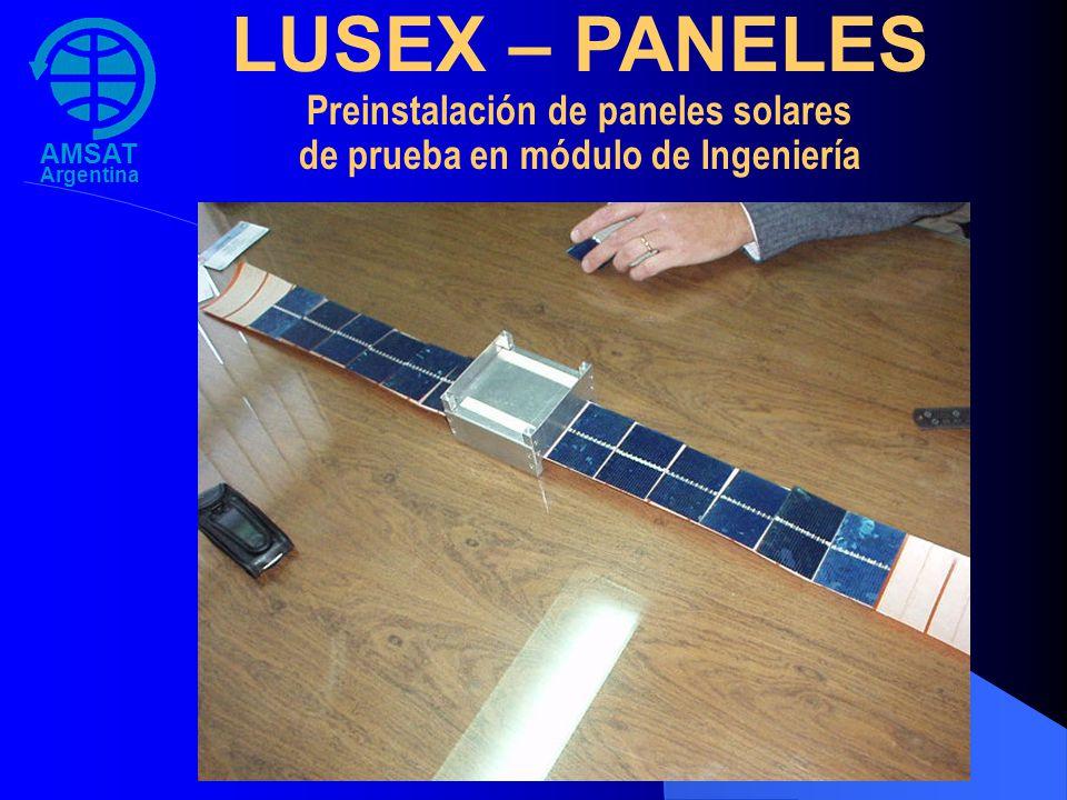 AMSAT Argentina LUSEX – PANELES Preinstalación de paneles solares de prueba en módulo de Ingeniería