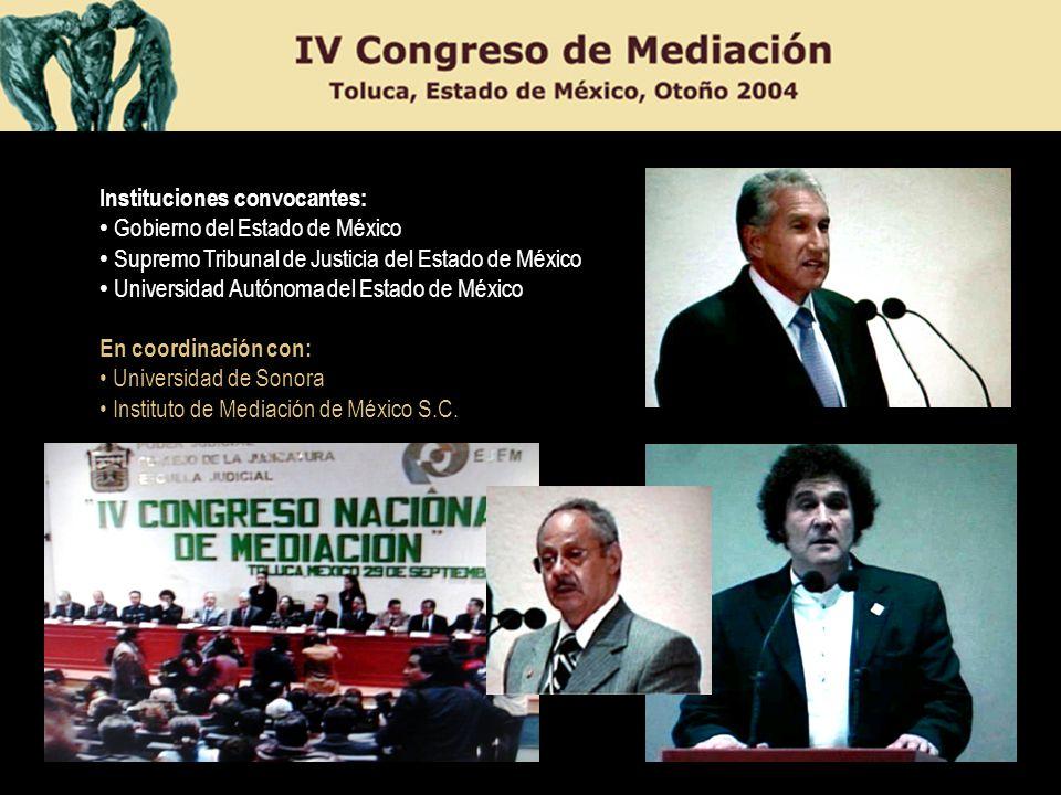 Instituciones convocantes: Gobierno del Estado de México Supremo Tribunal de Justicia del Estado de México Universidad Autónoma del Estado de México E