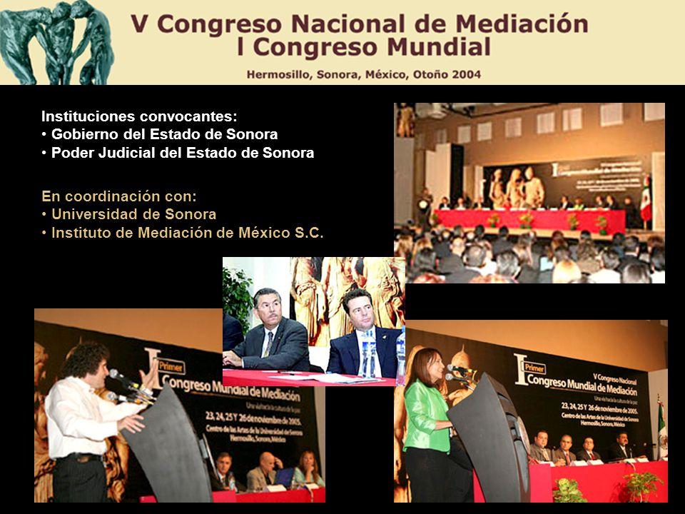 Instituciones convocantes: Gobierno del Estado de Sonora Poder Judicial del Estado de Sonora En coordinación con: Universidad de Sonora Instituto de M