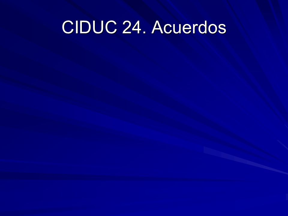 CIDUC 24. Acuerdos