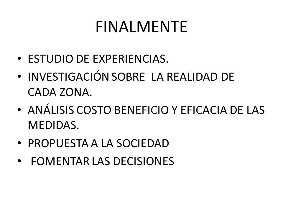 FINALMENTE ESTUDIO DE EXPERIENCIAS.INVESTIGACIÓN SOBRE LA REALIDAD DE CADA ZONA.