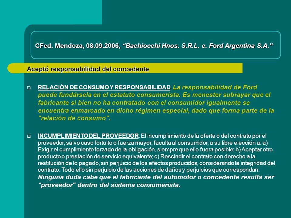 Aceptó responsabilidad del concedente CFed.Mendoza, 08.09.2006, Bachiocchi Hnos.