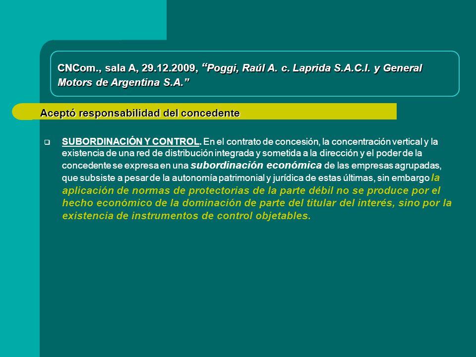 Aceptó responsabilidad del concedente CNCom., sala A, 29.12.2009, Poggi, Raúl A.