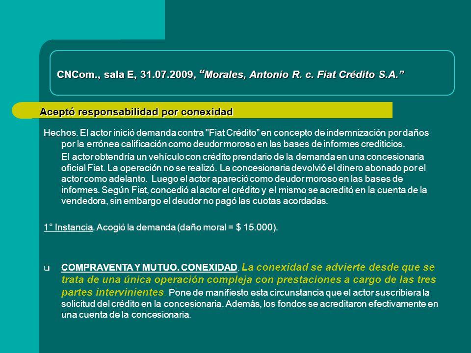 Aceptó responsabilidad por conexidad CNCom., sala E, 31.07.2009, Morales, Antonio R.