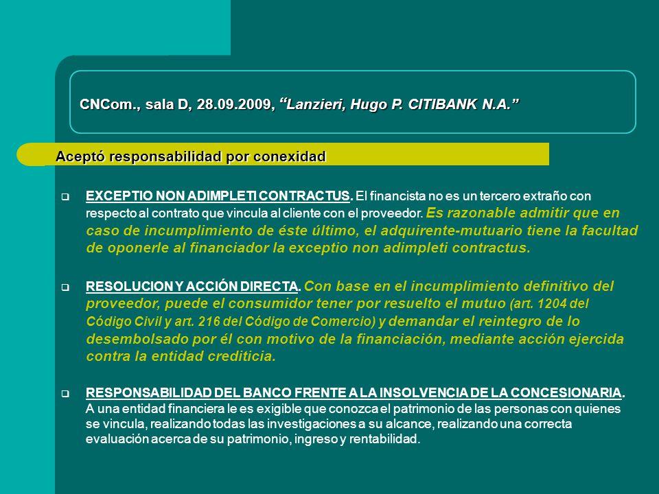 Aceptó responsabilidad por conexidad CNCom., sala D, 28.09.2009, Lanzieri, Hugo P.