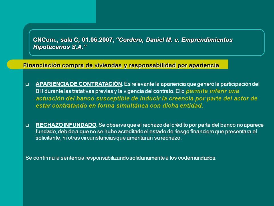 Financiación compra de viviendas y responsabilidad por apariencia APARIENCIA DE CONTRATACIÓN.