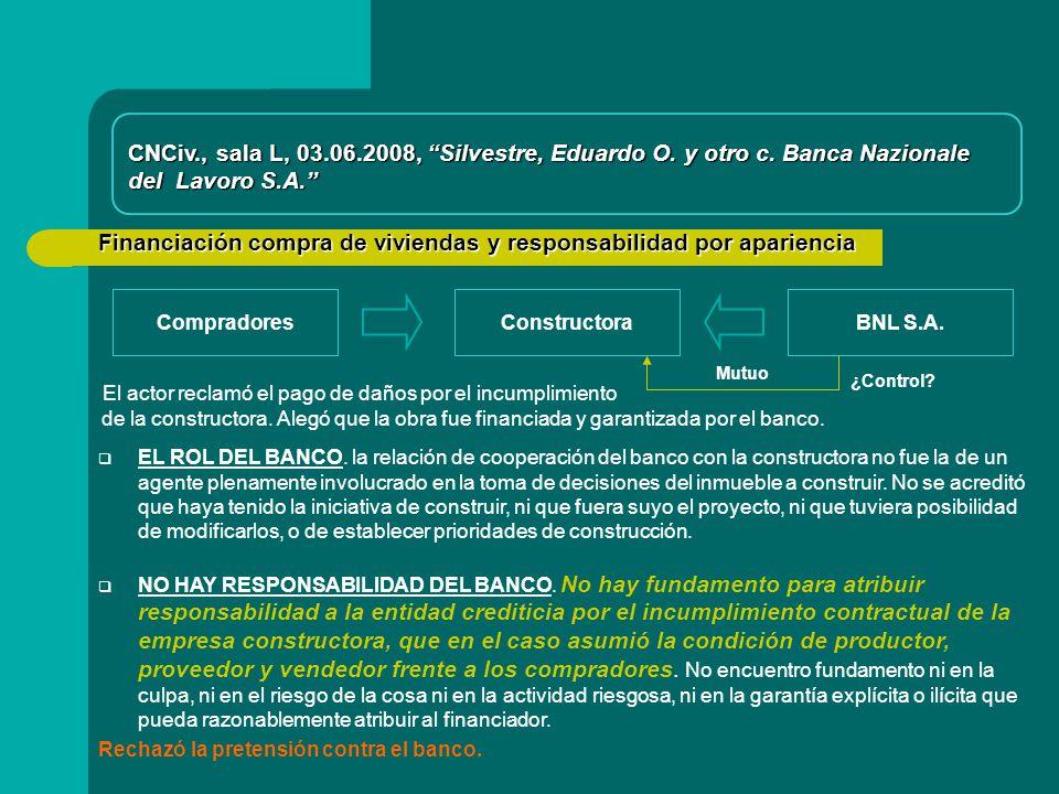 Financiación compra de viviendas y responsabilidad por apariencia CompradoresConstructora CNCiv., sala L, 03.06.2008, Silvestre, Eduardo O.