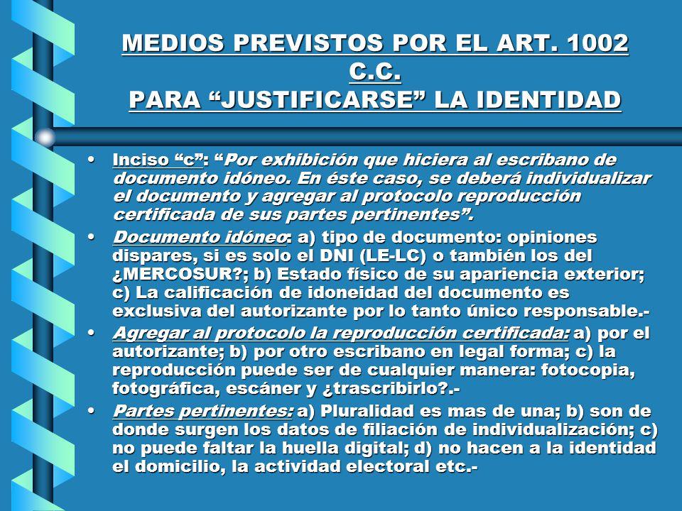 MEDIOS PREVISTOS POR EL ART. 1002 C.C.