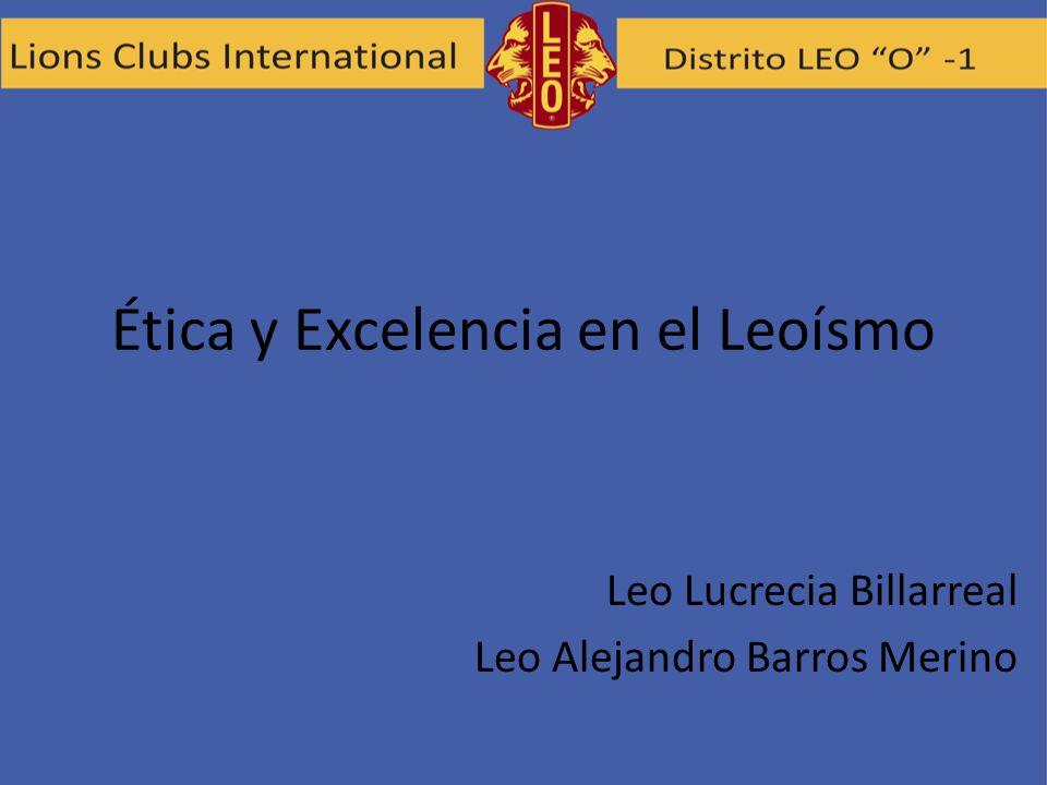 Leo Lucrecia Billarreal Leo Alejandro Barros Merino Ética y Excelencia en el Leoísmo