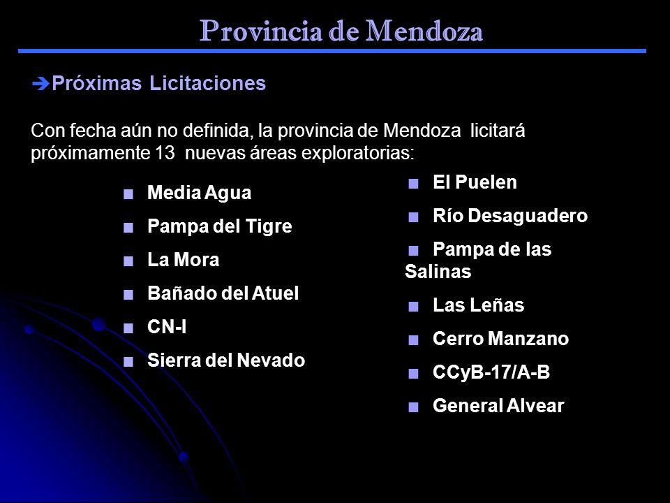 Provincia de Mendoza Próximas Licitaciones Con fecha aún no definida, la provincia de Mendoza licitará próximamente 13 nuevas áreas exploratorias: Med