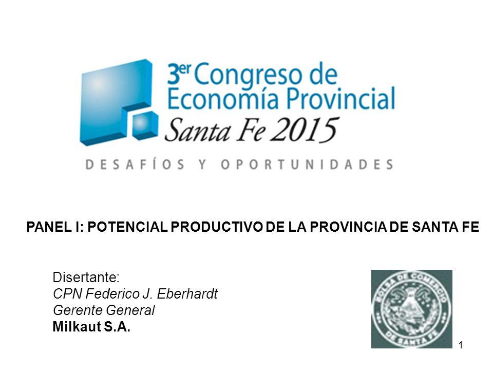 2 Provincia de Santa Fe: – Primera productora nacional – 33,63 % de la leche del país.